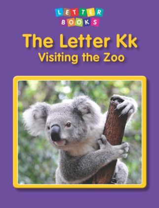 Letter Kk: Visiting the Zoo