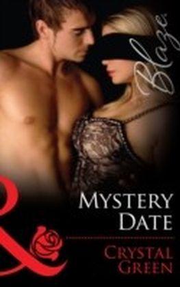 Mystery Date (Mills & Boon Blaze)