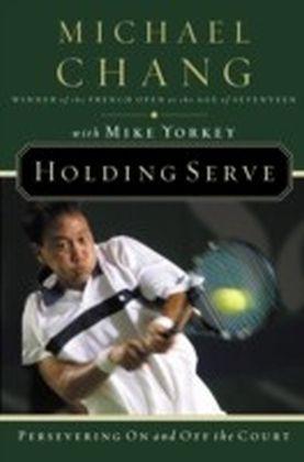 Holding Serve