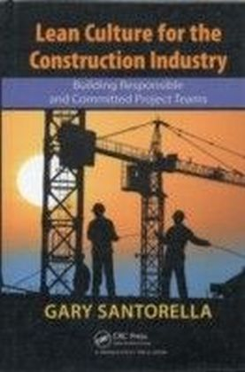 Lean Culture for the Construction Industry