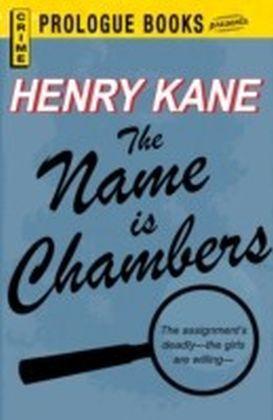Name is Chambers