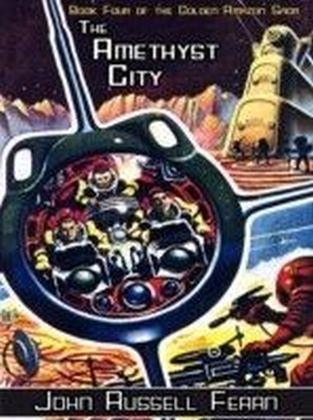 The Golden Amazon Saga - Amethyst City