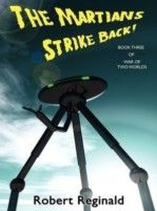 War of Two Worlds - Martians Strike Back!