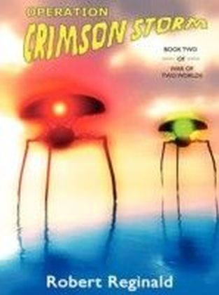 War of Two Worlds - Operation Crimson Storm
