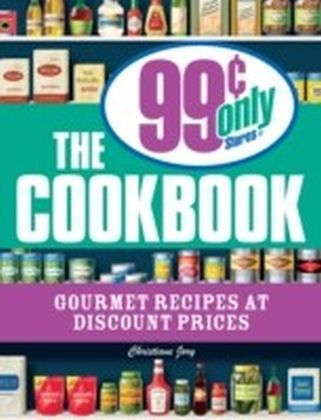 99 Cent Only Stores Cookbook