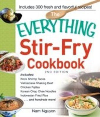 Everything Stir-Fry Cookbook