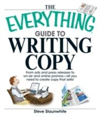 Everything Guide To Writing Copy