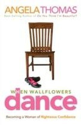 When Wallflowers Dance