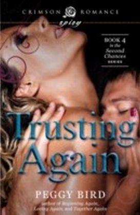 Trusting Again