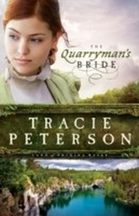 Quarryman's Bride, The (Land of Shining Water)