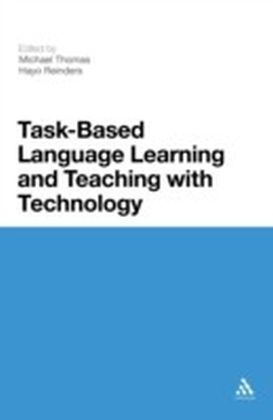 Task-Based Language Learning and Teaching with Technology