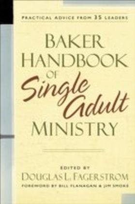 Baker Handbook of Single Adult Ministry