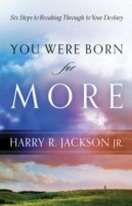 You Were Born for More