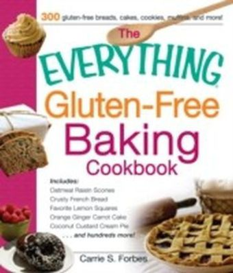 Everything Gluten-Free Baking Cookbook