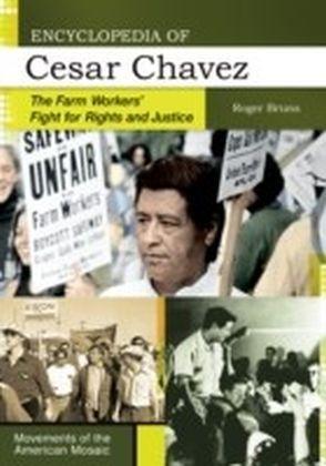 Encyclopedia of Cesar Chavez