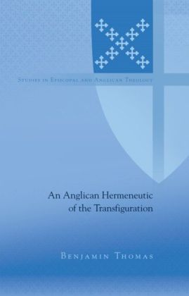 Anglican Hermeneutic of the Transfiguration