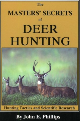 Masters' Secrets of Deer Hunting