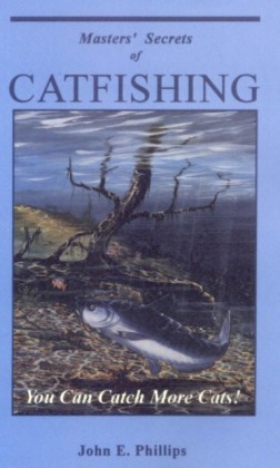 Masters' Secrets of Catfishing