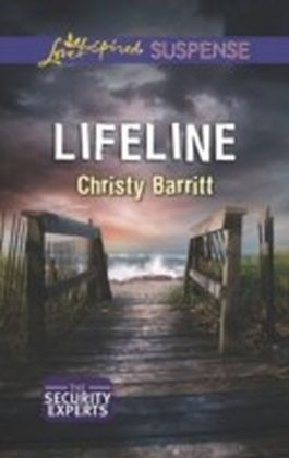 Lifeline (Mills & Boon Love Inspired Suspense) (The Security Experts - Book 2)