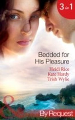 Bedded for His Pleasure (Mills & Boon By Request)