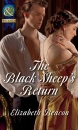 Black Sheep's Return (Mills & Boon Historical) (The Seaborne Trilogy - Book )