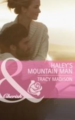 Haley's Mountain Man (Mills & Boon Cherish) (The Colorado Fosters - Book 2)