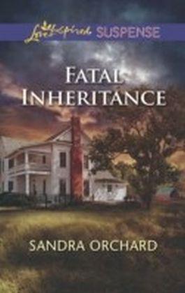 Fatal Inheritance (Mills & Boon Love Inspired Suspense)