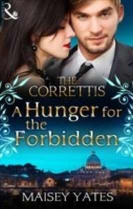 Hunger for the Forbidden (Mills & Boon M&B) (Sicily's Corretti Dynasty - Book 8)
