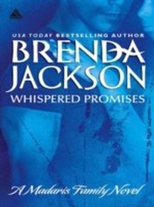 Whispered Promises (Mills & Boon Kimani Arabesque) (Madaris Family Saga - Book 1)