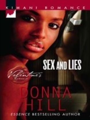 Sex and Lies (Mills & Boon Kimani Arabesque) (The Ladies of TLC - Book 1)