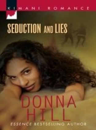 Seduction and Lies (Mills & Boon Kimani) (The Ladies of TLC - Book 2)