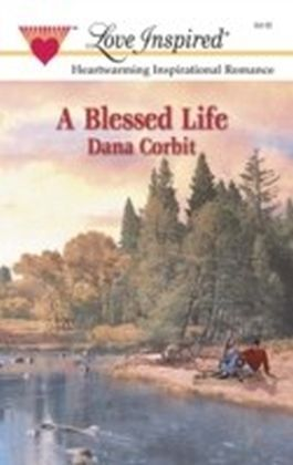 Blessed Life (Mills & Boon Love Inspired)