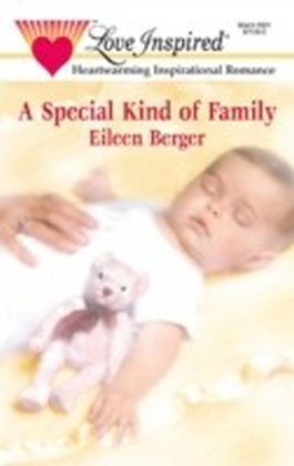 Special Kind of Family (Mills & Boon Love Inspired)