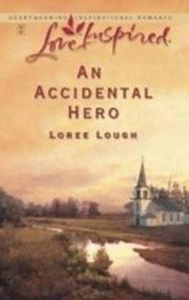 Accidental Hero (Mills & Boon Love Inspired)