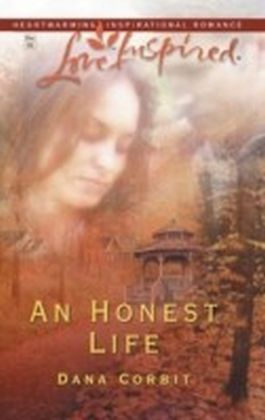 Honest Life (Mills & Boon Love Inspired)