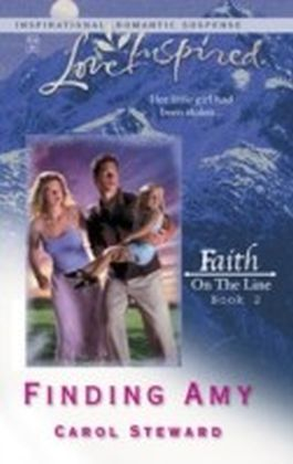 Finding Amy (Mills & Boon Love Inspired) (Faith on the Line - Book 2)