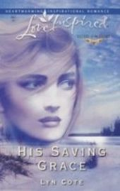 His Saving Grace (Mills & Boon Love Inspired) (Sisters of the Heart - Book 1)