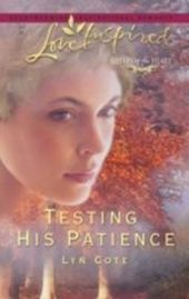 Testing His Patience (Mills & Boon Love Inspired) (Sisters of the Heart - Book 2)
