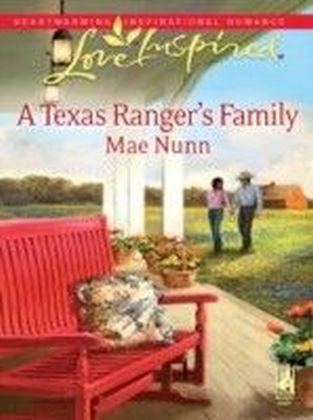 Texas Ranger's Family (Mills & Boon Love Inspired)
