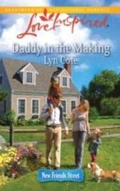 Daddy in The Making (Mills & Boon Love Inspired) (New Friends Street - Book 2)