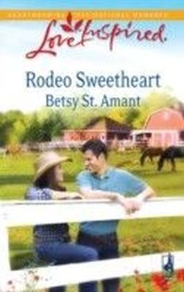 Rodeo Sweetheart (Mills & Boon Love Inspired)