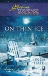 On Thin Ice (Mills & Boon Love Inspired Suspense) (Whisper Lake - Book 2)