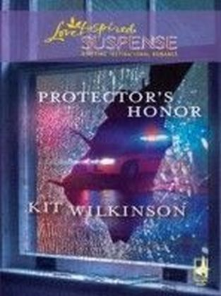 Protector's Honor (Mills & Boon Love Inspired Suspense)