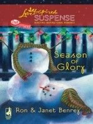 Season of Glory (Mills & Boon Love Inspired Suspense) (Cozy Mystery - Book 5)