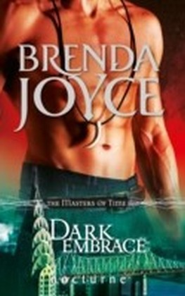Dark Embrace (Mills & Boon Nocturne) (The Masters of Time - Book 3)
