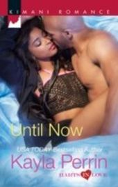 Until Now (Mills & Boon Kimani) (Harts in Love - Book 4)