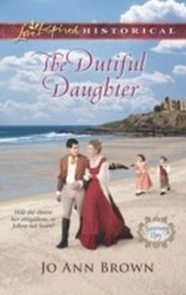 Dutiful Daughter (Mills & Boon Love Inspired Historical) (Sanctuary Bay - Book 1)