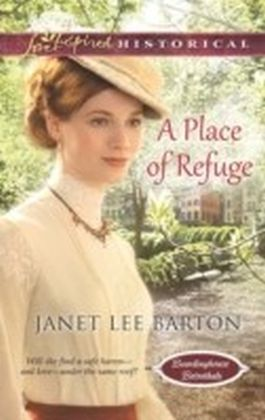 Place of Refuge (Mills & Boon Love Inspired Historical) (Boardinghouse Betrothals - Book 2)