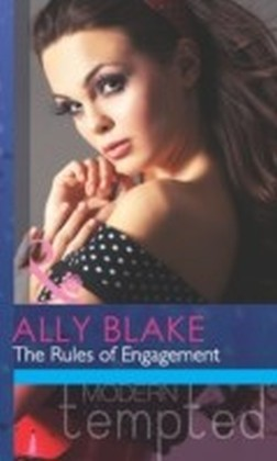 Rules of Engagement (Mills & Boon Modern Tempted) (It Starts With A Touch... - Book 2)