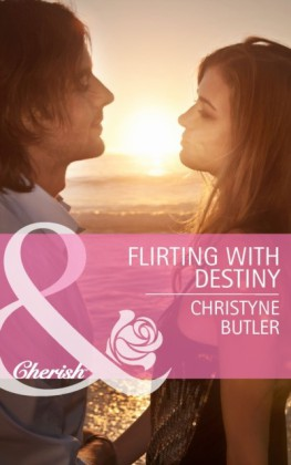 Flirting with Destiny (Mills & Boon Cherish) (Welcome to Destiny - Book 4)